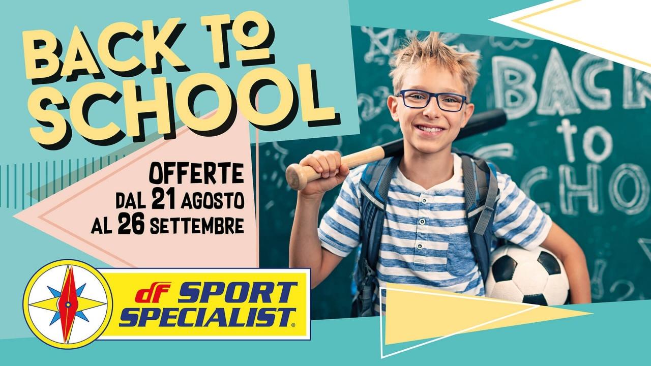 DF Back To School | Offerte | CremonaPo