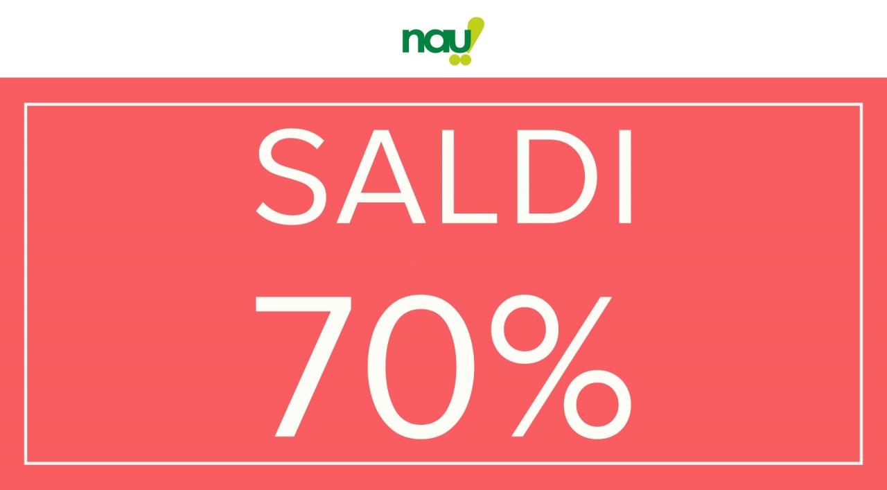 SALDI Nau tutto al 70%.