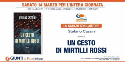Stefano Cassini presenta UN CESTO DI MIRTILLI ROSSI